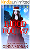 Blood Holiday: The Divine Vampire Heirs Novella