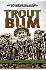 Trout Bum (The Pruett Series) Kindle Edition