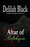 Altar of Belphegore (Dalliances with Demons Book 2)