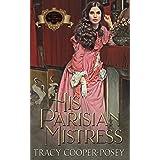 His Parisian Mistress (Scandalous Family--The Victorians Book 1)