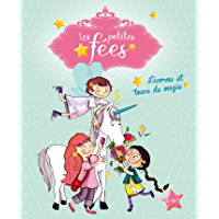 Licorne et tours de magie (Les Petites Fées)