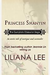 Princess Shanyin: The Complete Obsession Saga