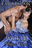 A Wicked Winter Wish: A Second Chance Christmas Romance
