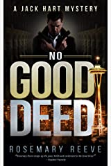 No Good Deed: A Jack Hart Mystery (Jack Hart Mysteries Book 2) Kindle Edition