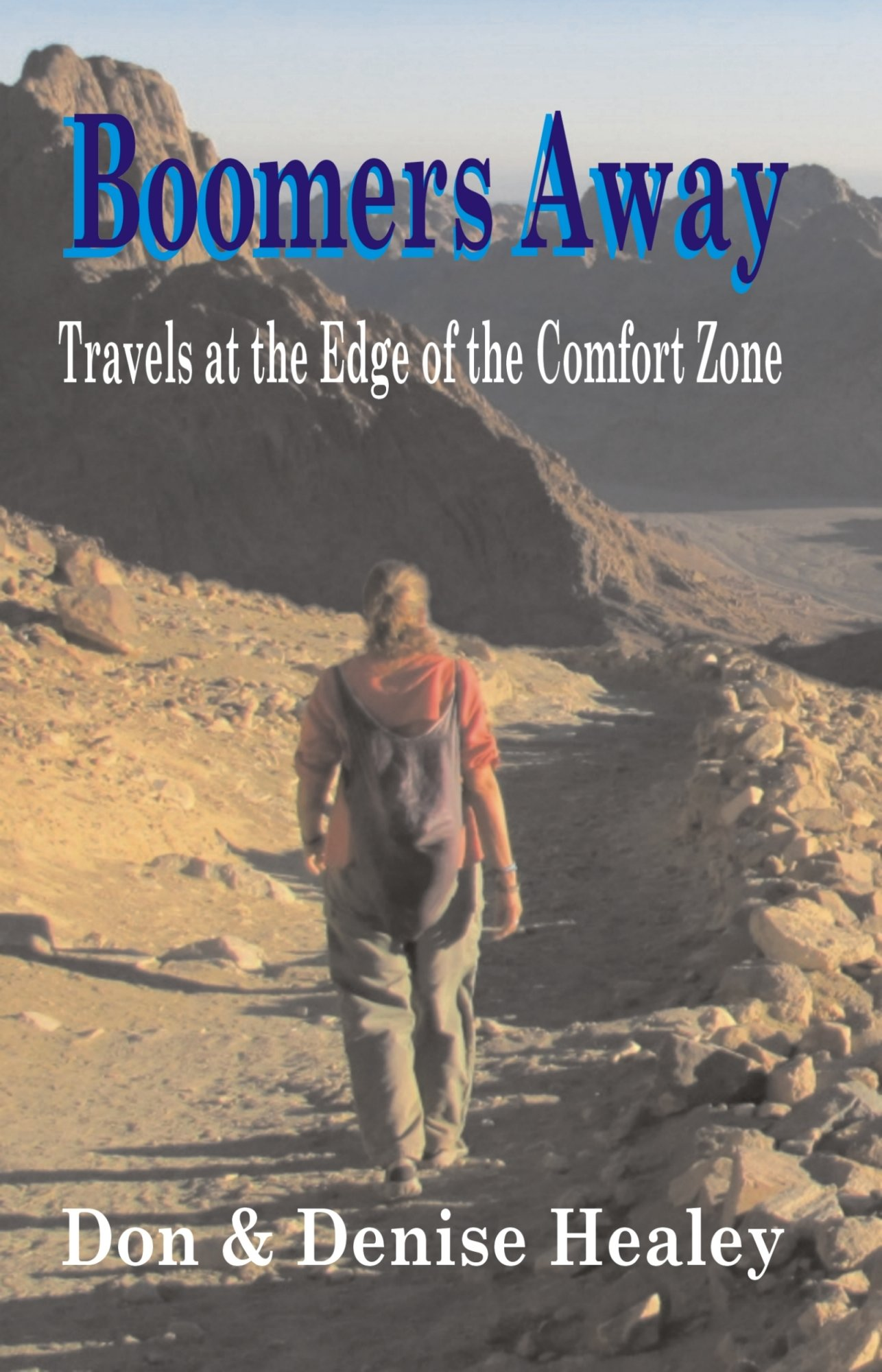Boomers Away, Travels at the Edge of the Comfort Zone pdf