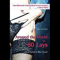 Around the World in 80 Lays: Adventures in Sex Travel