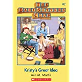 Kristy's Great Idea (The Baby-Sitters Club #1) (Baby-sitters Club (1986-1999))