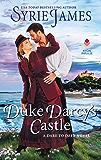 Duke Darcy's Castle: A Dare to Defy Novel