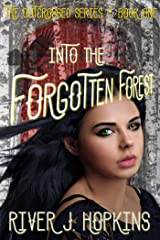 Into the Forgotten Forest (The Outcrossed Series Book 1) Kindle Edition