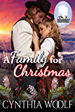 A Family for Christmas (The Brides of Homestead Canyon Book 3)