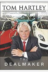 Tom Hartley: The Dealmaker Kindle Edition