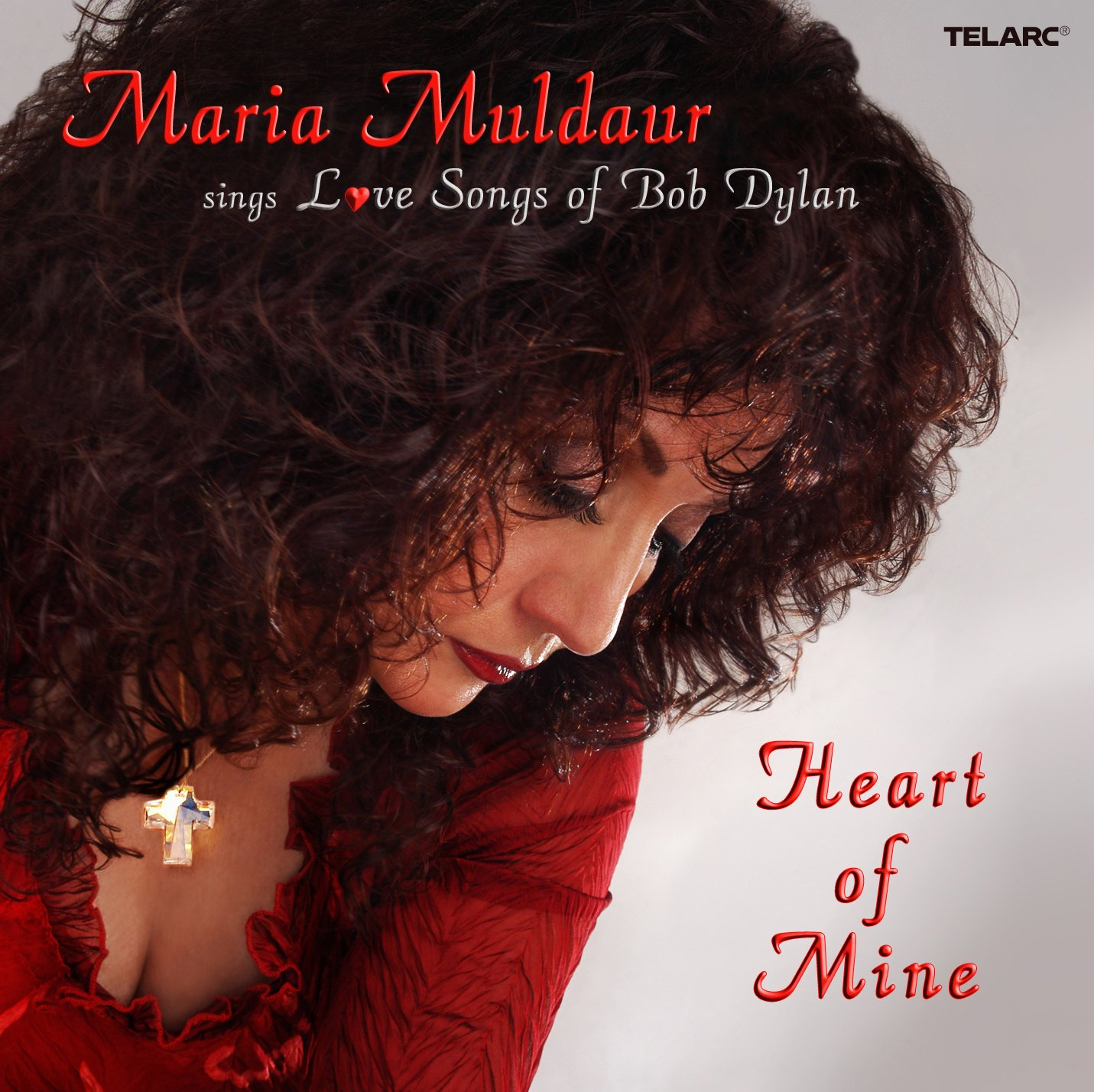 Heart Of Mine - Love Songs Of Bob Dylan