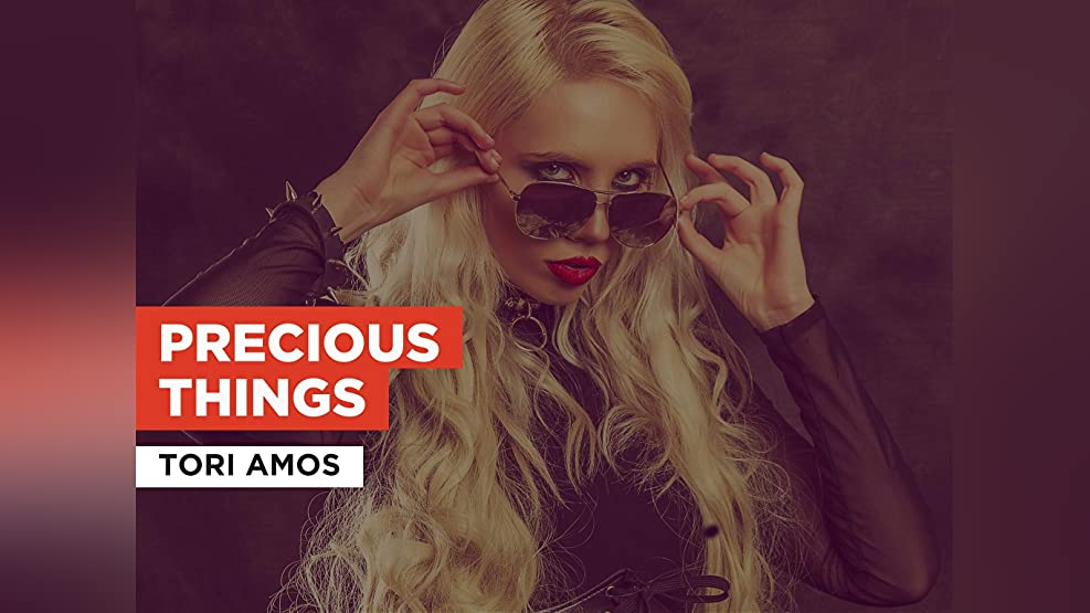 Precious Things in the Style of Tori Amos
