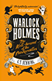 The Hell-Hound of the Baskervilles (Warlock Holmes)