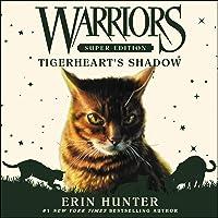 Warriors Super Edition: Tigerheart's Shadow: Warriors Super Edition, Book 10