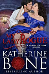 My Lady Rogue (The Nelson's Tea Series Book 4) Kindle Edition