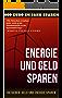 Energie und Geld sparen: 800 Euro im Jahr sparen