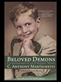 Beloved Demons: Confessions of an Unquiet Mind