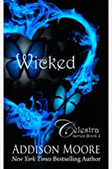 Wicked (Celestra Series Book 4) Kindle Edition