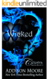 Wicked (Celestra Series Book 4)