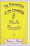 Pleasantries of the Incredible Mullah Nasrudin (Compass)