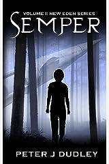 Semper (New Eden Book 1) Kindle Edition