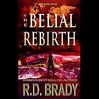 The Belial Rebirth (English Edition)
