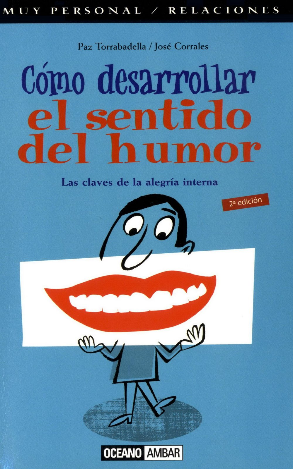 Cómo desarrollar tu sentido del humor: Las claves de la ...