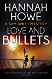 Love and Bullets: A Sam Smith Mystery (The Sam Smith Mystery Series Book 2)