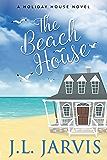 The Beach House: A Holiday House Novel