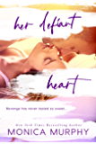 Her Defiant Heart (Damaged Hearts Book 1)