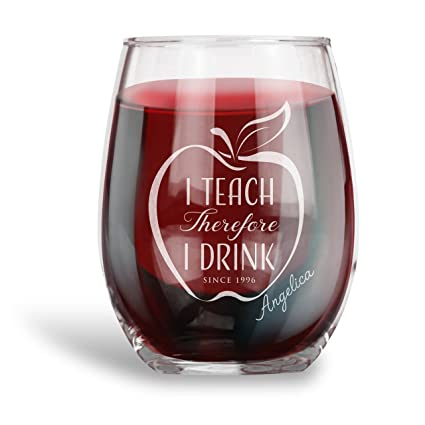 ad0dfa6488b Gift for Teachers, Personalized 15 oz. Stemless Wine Glass |I Teach  therefore I