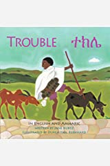 Trouble: An Ethiopian Trading Adventure in Amharic and English Kindle Edition