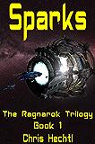 Sparks (The Ragnarok Trilogy Book 1)