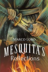 Mesquita's Reflections Mass Market Paperback