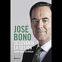 Se levanta la sesión: ¿Quién manda de verdad? (Spanish Edition)