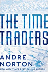 The Time Traders (The Time Traders Series) Kindle Edition