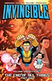 Invincible Volume 25: The End of All Things Part 2