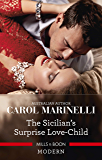 The Sicilian's Surprise Love-Child (One Night With Consequences Book 58)