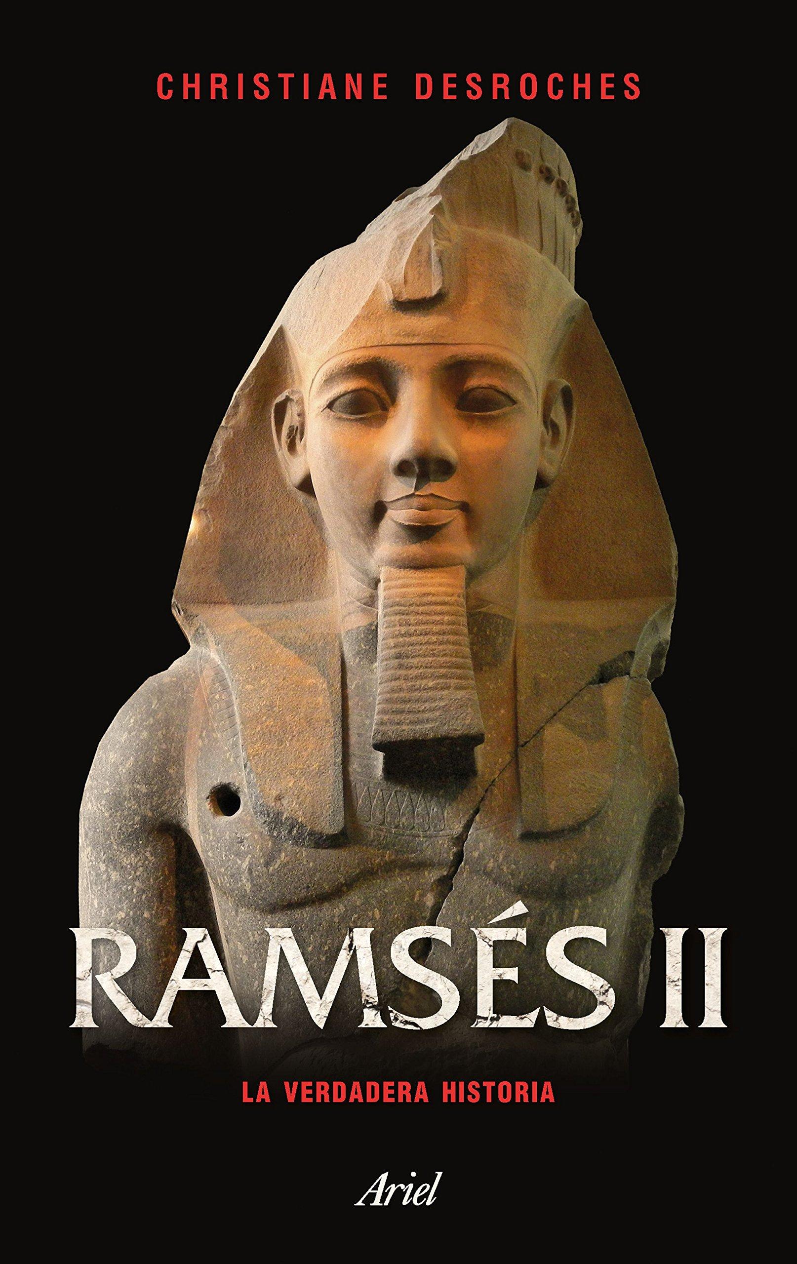 Ramsés II: La verdadera historia (Ariel) Tapa blanda – 6 feb 2018 Juana Bignozzi Editorial Ariel 8434427338 Ancient history: to c 500 CE
