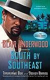 South by Southeast: A Tennyson Hardwick Novel (Tennyson Hardwick Novels (Paperback))