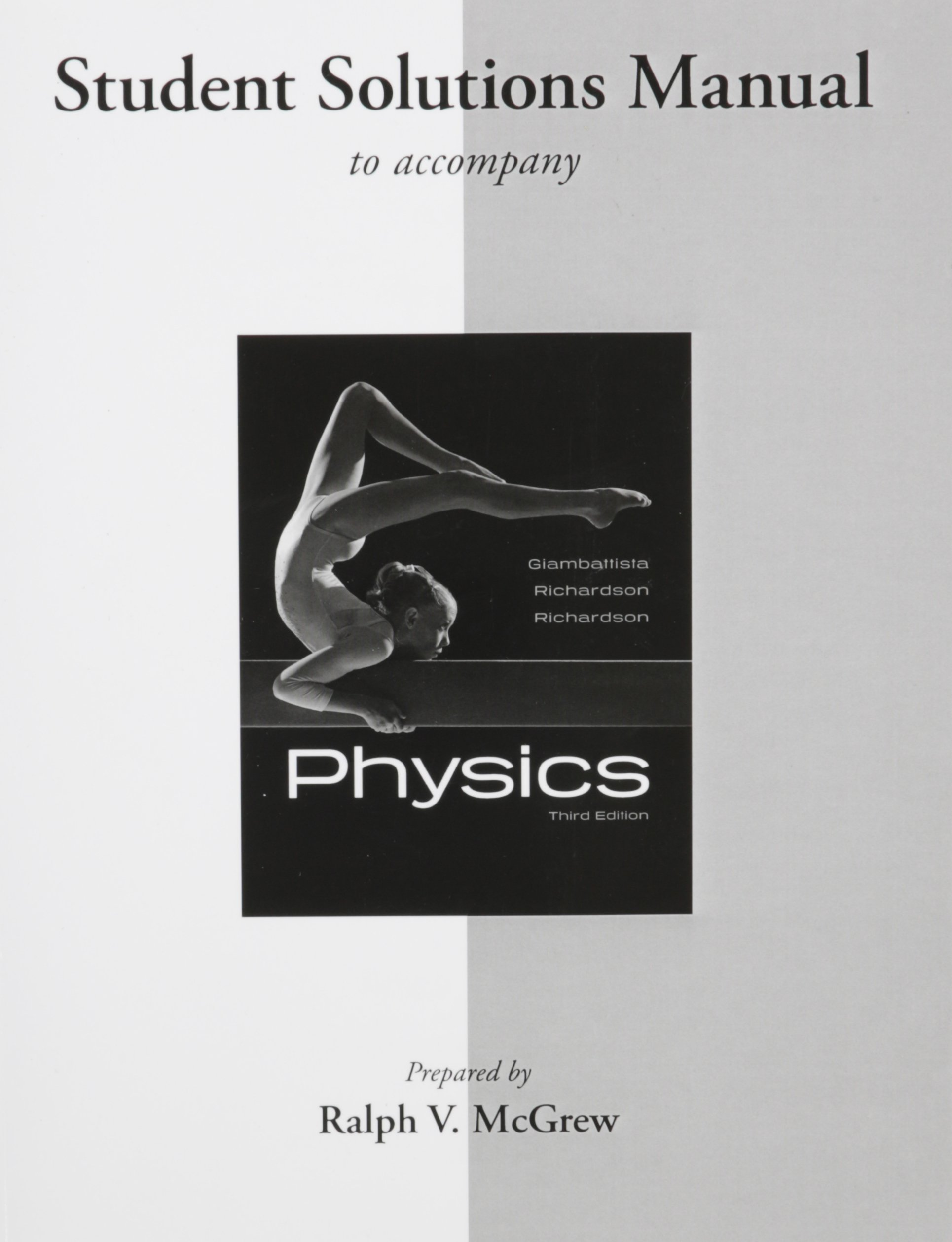 Student Solutions Manual for Physics: Alan Giambattista, Robert Richardson,  Betty Richardson: 9780077340551: Books - Amazon.ca