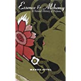Essence & Alchemy: A Natural History of Perfume