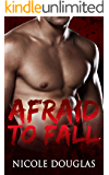 Afraid to Fall (More Than Friends 1)