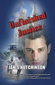 Unfinished Justice: Historical suspense thriller