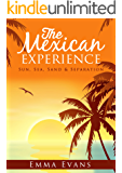 The Mexican Experience (The Experience Book 1)