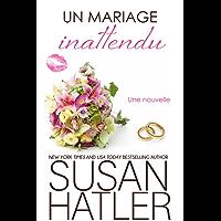 Un mariage inattendu (Rêves Précieux t. 5) (French Edition)