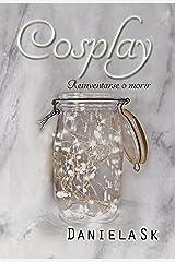 Cosplay (Spanish Edition) Kindle Edition