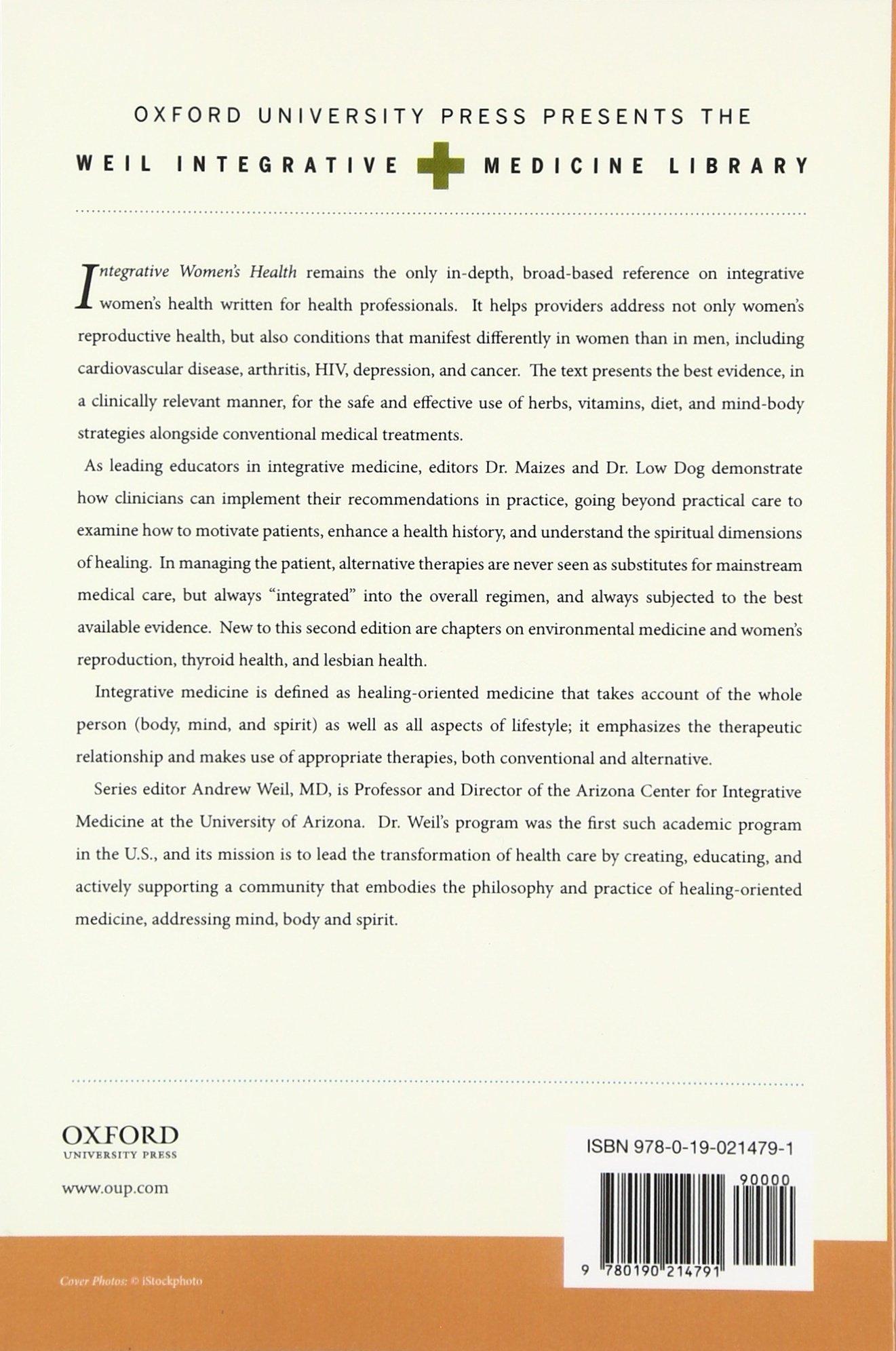 Integrative Women's Health Weil Integrative Medicine Library: Amazon.co.uk:  Victoria Maizes, Tieraona Low Dog: Books