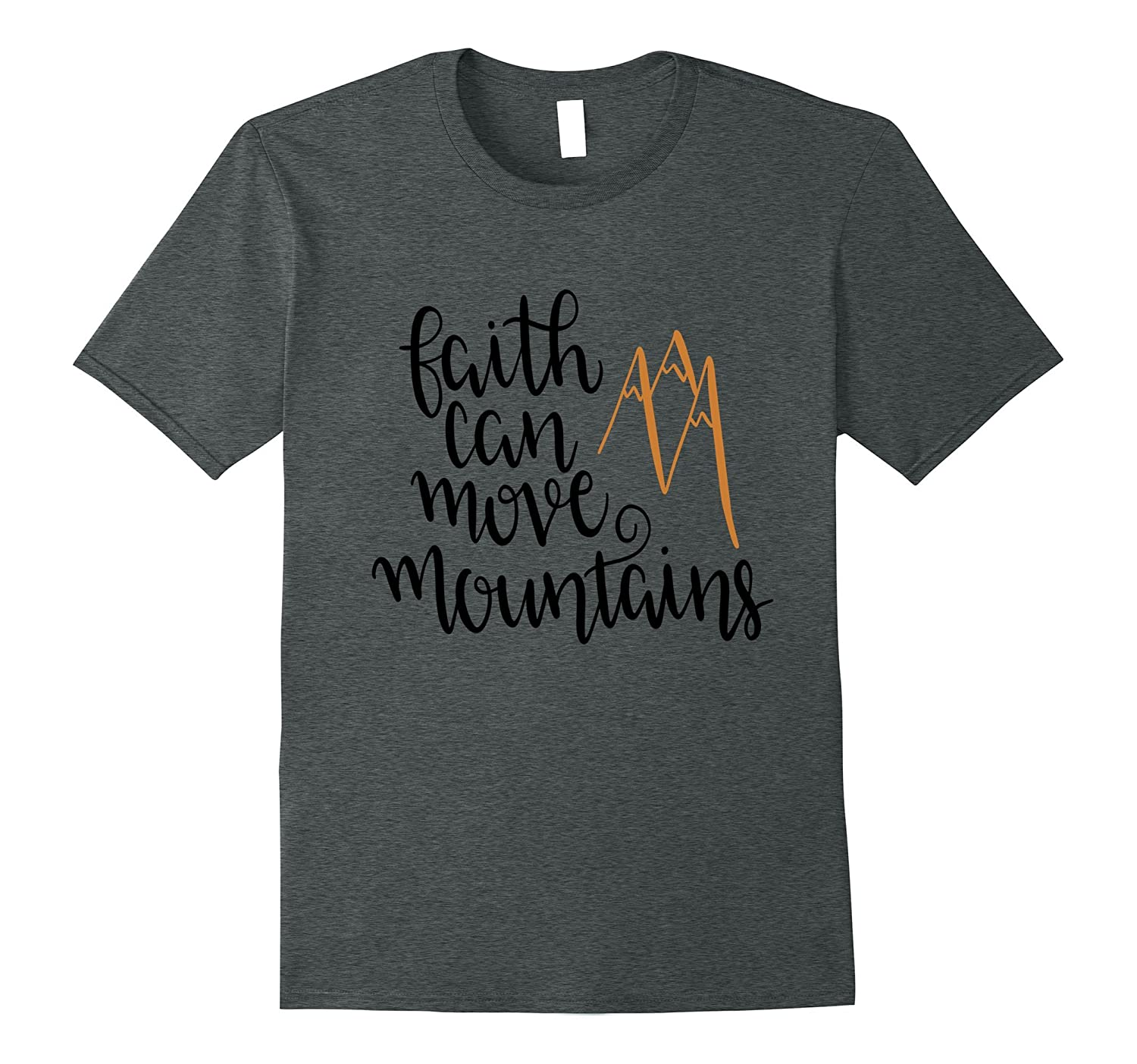 Faith Can Move Mountains Shirt Jesus God Christian Bible-PL